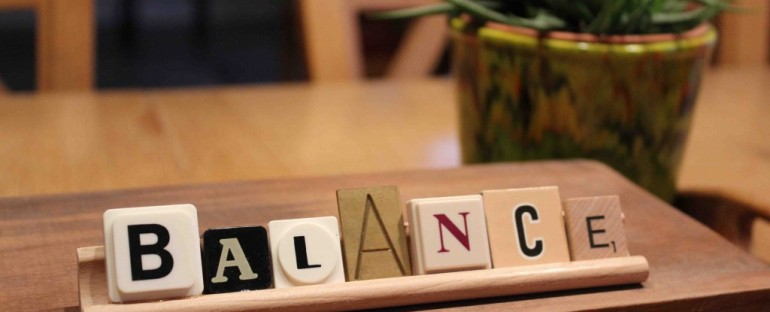 The Need for Balance in Our Lives