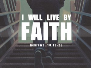 i will live by faith