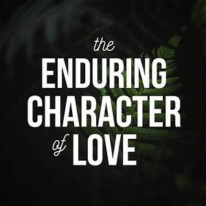 enduring character of love