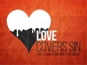 love covers mercy