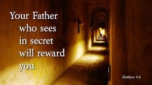sees in secret